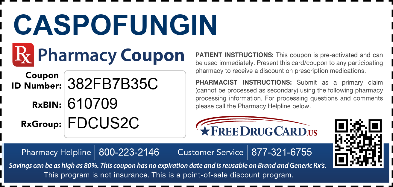 Discount Caspofungin Pharmacy Drug Coupon