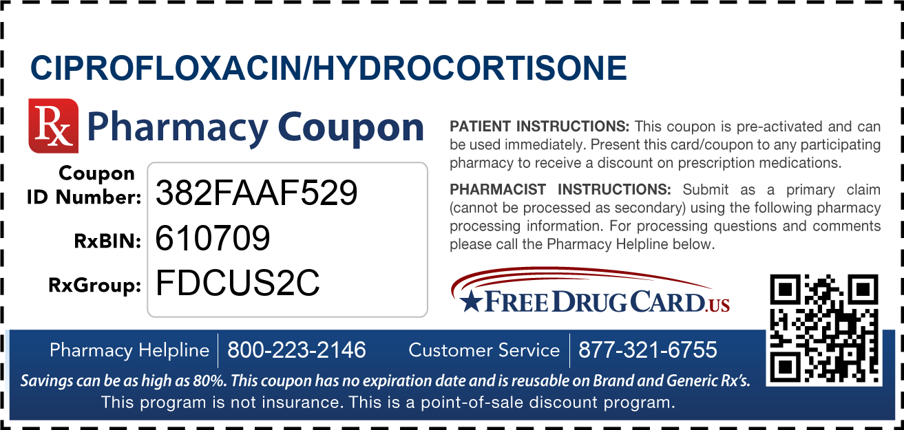 Discount Ciprofloxacin/Hydrocortisone Pharmacy Drug Coupon