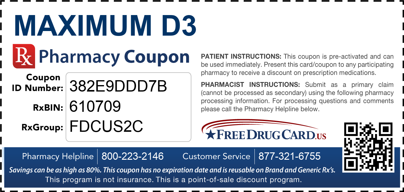 Discount Maximum D3 Pharmacy Drug Coupon
